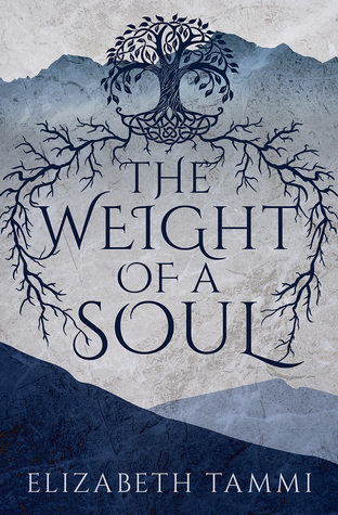 The Weight of a Soul by Elizabeth Tammi book cover