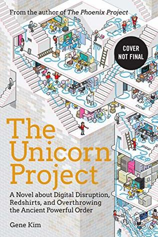 The Unicorn Project by Gene Kim