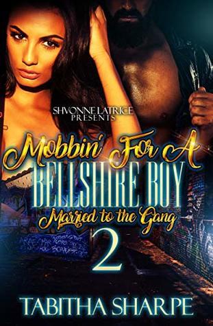 Mobbin' for a Bellshire Boy 2 by Tabitha Sharpe