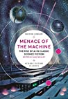 Menace of the Machine by Mike Ashley