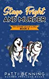 Stage Fright and Murder (Cozy Mystery Tails of Alaska #3)