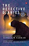 The Detective Diaries: Eleven Sensational Cases of Kolkata Police