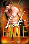 Too Hot to Handle (The Catch, #3)