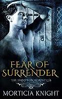 Fear of Surrender (The Hampton Road Club #3)