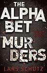 The Alphabet Murders: A chilling serial killer thriller