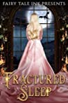 Fractured Sleep (Fairy Tale Ink #4)