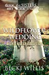 Wildflower Wedding: With a Killer Reception (The Sisters, Texas #8)