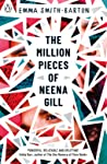 The Million Pieces of Neena Gill by Emma Smith-Barton front cover