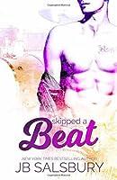 Skipped a Beat
