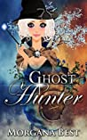 Ghost Hunter (The Middle-Aged Ghost Whisperer, #2)