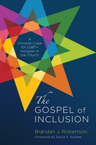 The Gospel of Inclusion by Brandan Robertson