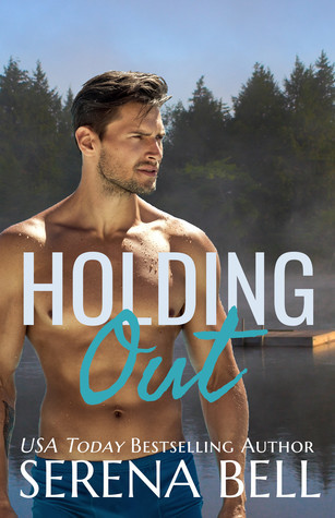 Holding Out by Serena Bell