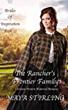 The Rancher's Frontier Family  (Brides of Inspiration #11)