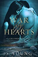 War of Hearts: A True Immortality Novel