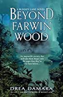 Beyond Farwin Wood (Blinney Lane Book 2)