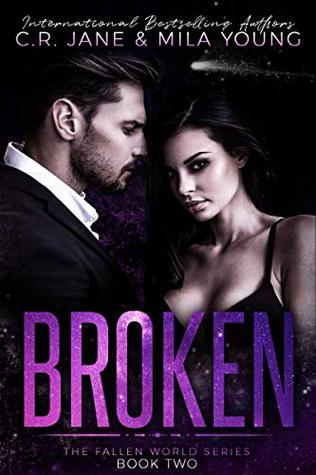 Broken by C.R. Jane