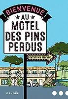 Bienvenue au motel des Pins perdus (Littérature)