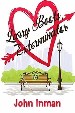 Larry Boots, Exterminator