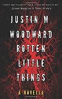 Rotten Little Things: A Novella (Tamer Animals)