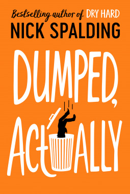 Dumped, Actually Nick Spalding