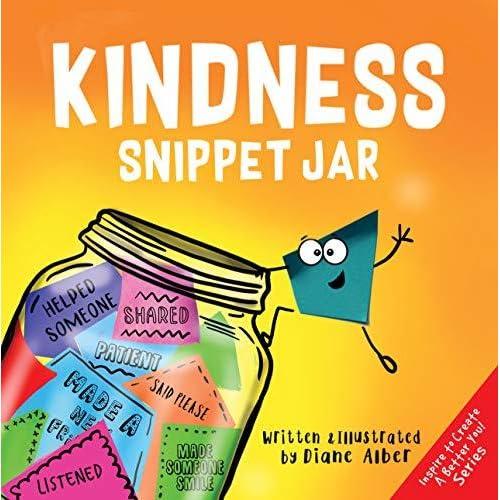 Kindness Snippet Jar By Diane Alber