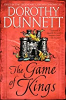The Game of Kings (Lymond Chronicles #1)