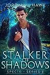Stalker of Shadows (SPECTR Series 3, #1)