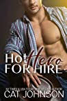 Hot Hero for Hire