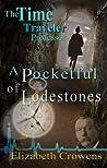 A Pocketful of Lodestones (The Time Traveler Professor, #2)