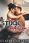 Stuck with You (Money & Mountains Book 1)