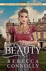 The Beauty (Ladies of Miss Bell's Finishing School #3)