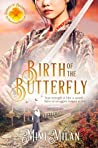 Birth of the Butterfly (Brides of Blessings #11)