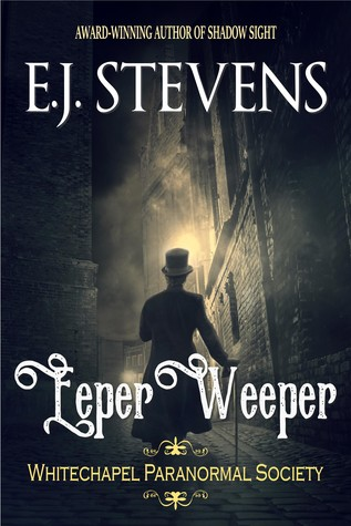Eeper Weeper (Whitechapel Paranormal Society, #1)