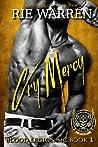 Cry Mercy (Blood Legion MC, #1)