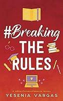 #BreakingTheRules (#BestFriendsForever)