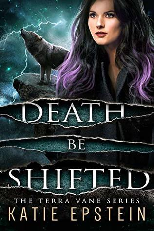 Death Be Shifted (The Terra Vane Series Book 6)