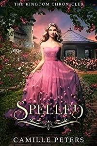 Spelled (The Kingdom Chronicles, #2)