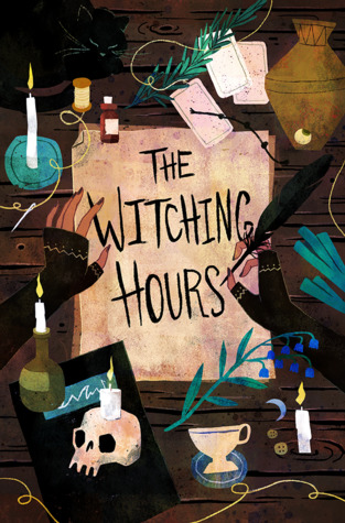 The Witching Hours by Hannah Myers