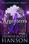 Argenterra (Silverlands, #1)