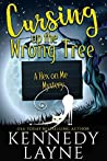 Cursing Up the Wrong Tree (A Hex on Me Mystery, #2)