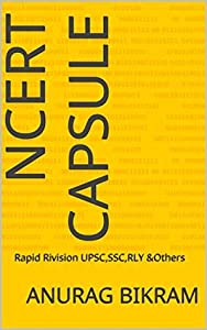 NCERT CAPSULE: Rapid Rivision UPSC,SSC,RLY &Others