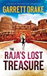 The Raja's Lost Treasure (A Richard Halliburton Adventure Book 2)