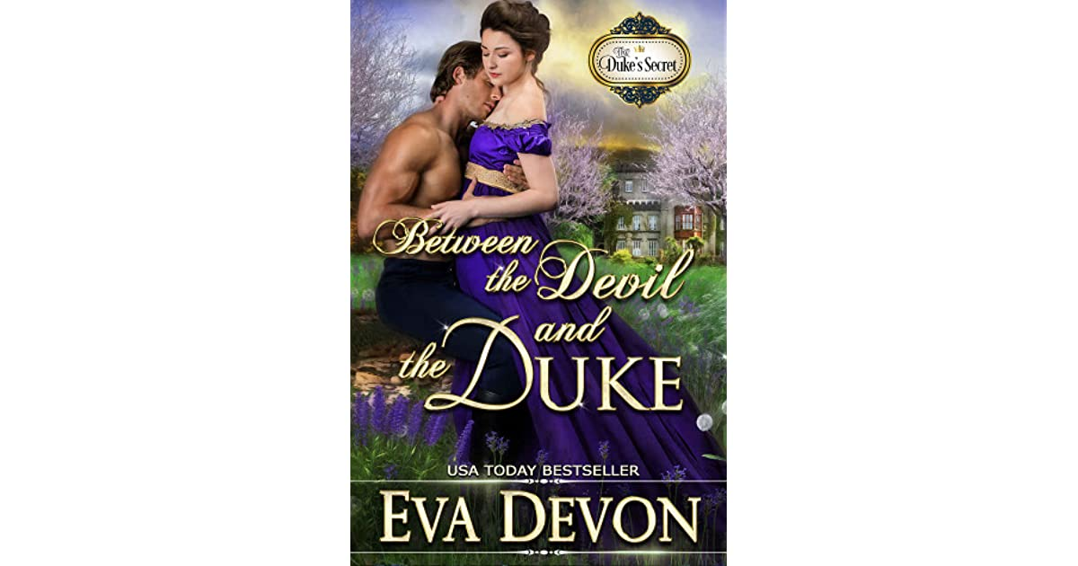 Between the Devil and the Duke by Eva Devon