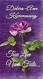 True Love Never Fails... (True Love, #1)
