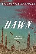 Dawn: Stories