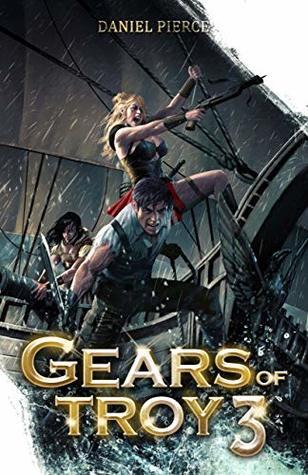 Gears of Troy 3: A Scifi Fantasy Harem