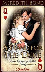 A Hand for the Duke (The Ladies' Wagering Whist Society, #1)