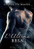 L'Ultima Resa  (Fallen Guardians, #1)