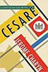Cesare: A Novel of War-Torn Berlin