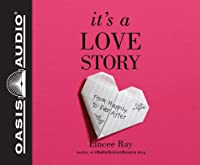 It's A Love Story (Library Edition): From Happily to Ever After